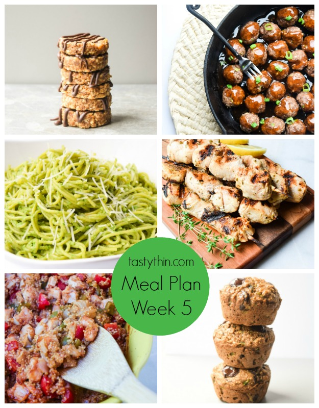 Tastythin Meal Plan (Week 5) - 1 grab-and-go breakfast, 1 make ahead lunch, 4 dinners, and an optional skinny snack/sweet treat. | tastythin.com