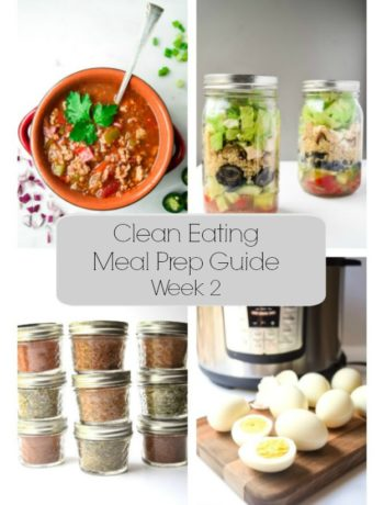 Clean Eating Meal Prep Guide (Week 2) - Weekly Meal Prep tips featuring clean, whole food recipes.  Always simple and always family friendly!