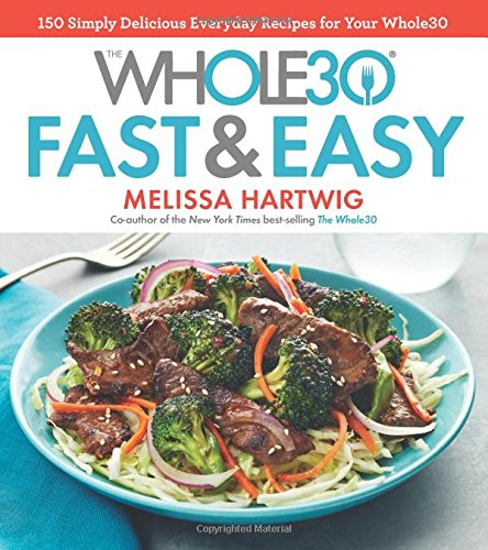 whole30 fast and easy cookbook