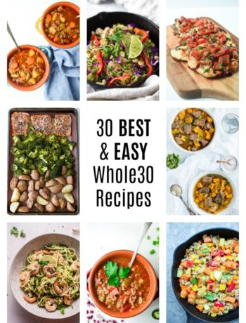 30 BEST EASY Whole30 recipes