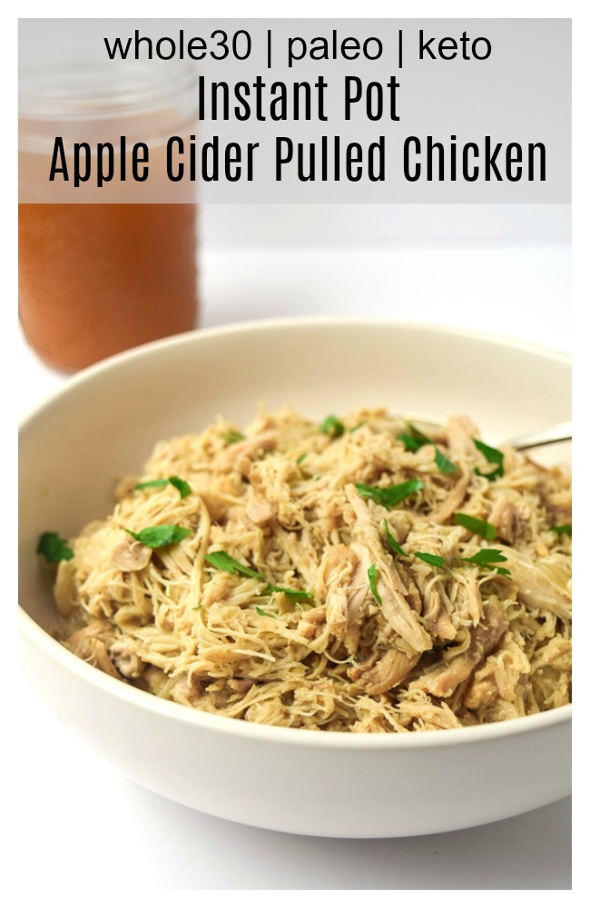 instant pot apple cider pulled chicken