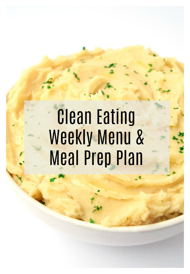 Clean Eating Weekly Menu and Meal Prep Plan