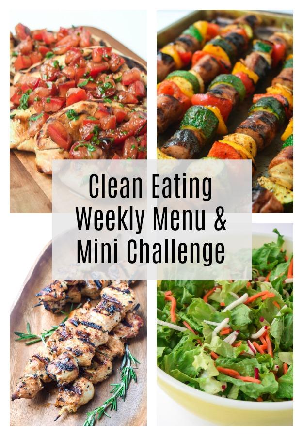 Clean Eating Menu and Mini Challenge