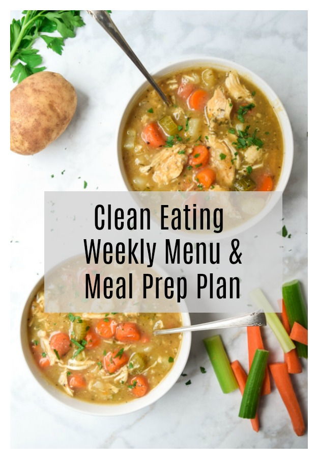 Clean Eating Weekly Menu & Meal Prep Plan